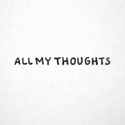 All My Thoughts